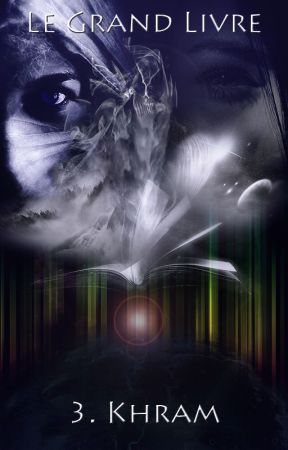 Khram - Le Grand Livre 3 by DaRio98