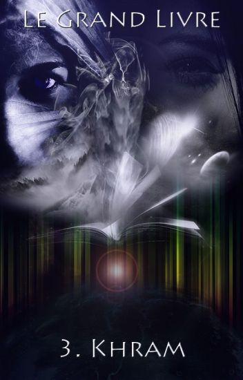 Khram - Le Grand Livre 3