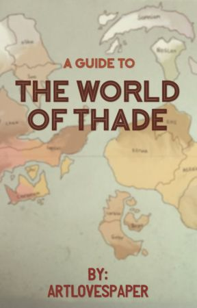 The World of Thade  by artlovespaper