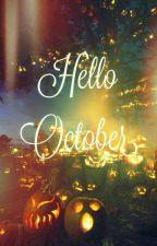 hello october by ditona123