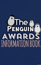 The Penguin Awards Information Book by ThePenguinAwards