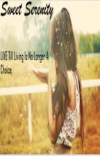 Sweet Serenity by UndercoverWriters3