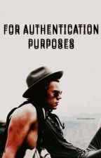 For Authentication Purposes. [Harry Styles] by MeMyselfandTime31