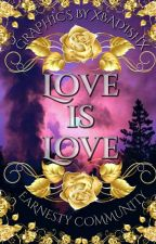 Love is Love [An Anthology] by ec_poetry