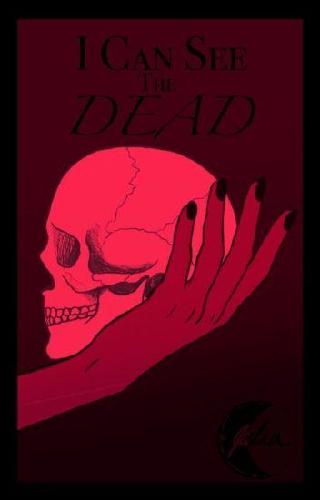 I Can See The Dead (Twilight Aro Volturi Fanfic) - Julia