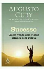AUGUSTO CURY SUCESSO by Sandra9113