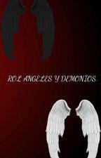 Ángeles & Demonios - Roleplay [ABIERTO] by DarkAhrAndCuteLess