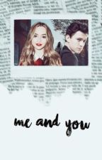 Me and You | COMING SOON by snowangel4everbitch