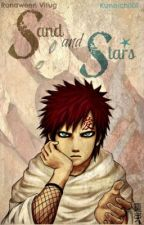 Sand and Stars (Gaara Love Story) by Kunoichi101