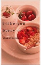 I LIKE YOU BERRY MUCH [KOOKV] by planetberry