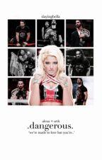 Dangerous |AB•SR| by SlayingBella