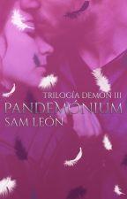 PANDEMONIUM by Itssamleon