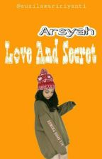 Love And Secret by susilawaririyanti
