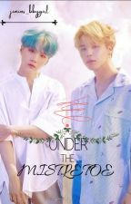 UNDER THE MISTLETOE // YOONMIN// by parkyoongi1234