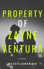 Property of Zayne Ventura [COMPLETED] by Sujuanjell