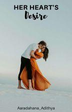 Her Heart's Desire by aaradhana_adithya