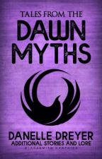Tales from the Dawn Myths by Devita33