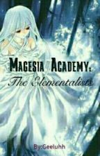 Magesia Academy: The Elementalists by Geeluhh