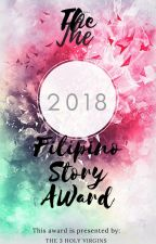 Filipino Story Award 2018 #25 in Random (Temporarily Closed) by 3HolyVirgins