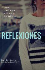 Reflexiones by Seylimar3309