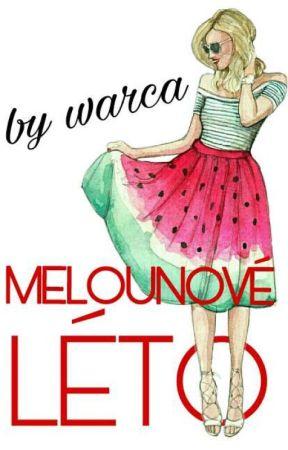 MELOUNOVÉ LÉTO by ladywarca