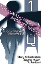 « Re;Advanced Fantasy » Vol.1: Other World Technology In Advance by Zyon7x
