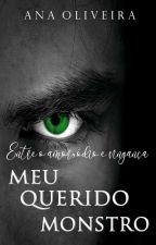Meu Querido Monstro ( Em Breve) by AnaC_Oliveira