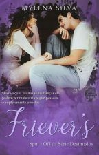 Friever's (SPIN-OFF) by MyhSantana