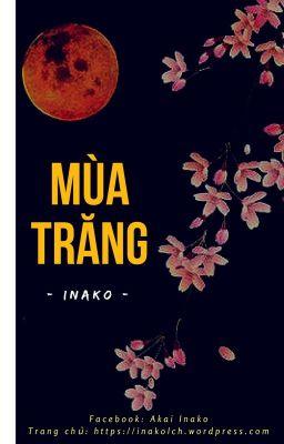 MÙA TRĂNG [One-shot, Dã sử Việt, Trần Thái Tông - Lý Chiêu Hoàng]