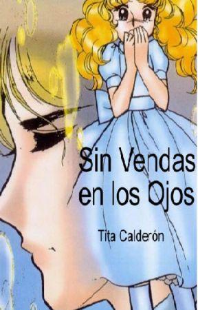 Sin Vendas en los Ojos by TitaCalderonR