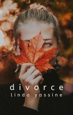 Divorce by lindayassine-
