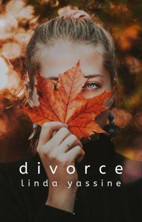 Divorce by lindayassine-