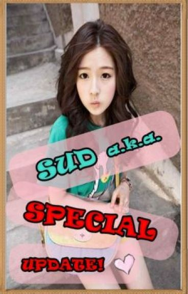 SUD a.k.a. SPECIAL UPDATE by didowers_me