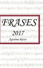 Frases 2017 by AgusRiccio