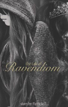 The Tale of Ravendiom by PatriciaTirtaputri