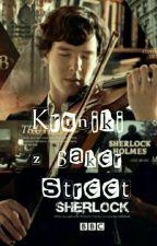 Kroniki z Baker Street 221B by Szalona_Alicja