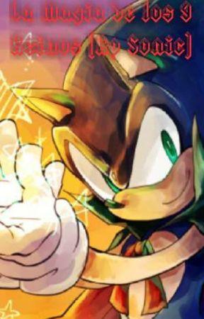 La Magia de Los 9 Reinos (Rp Sonic) by JoelSm10