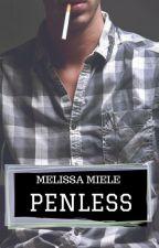 Penless (PROSSIMAMENTE IN SCRITTURA) by Melissami91
