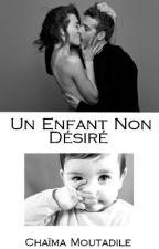 Un Enfant Non Désiré by chaimaa_3006