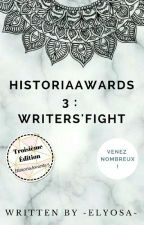 HistoriaAwards 3 : Writers' Fight by -Elyosa-