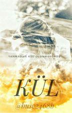 KÜL(Töre) by Buse2468b