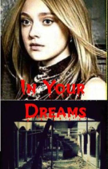 In Your Dreams (Watty Awards 2012)