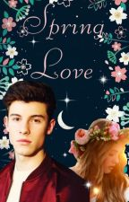 Spring Love||FF Shawn Mendes by shawngirl02
