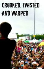 Crooked, Twisted and Warped by iAmAmaya