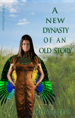 A new dynasty of an old story by LDWalters