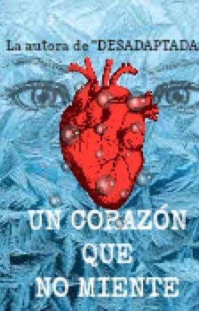 UN CORAZÓN QUE NO MIENTE by Marlene_Gomez00