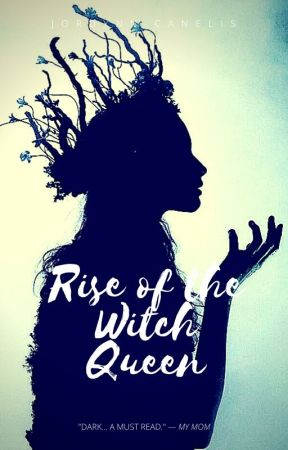 Rise of the Witch Queen by JordynnCanelis