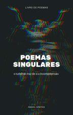 Poemas Singulares by Cavaleiro_Patriota