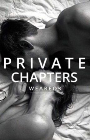 Private Chapters by WeAreOk