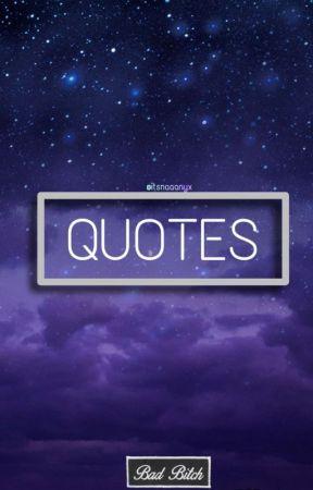 Quotes!!! - Weak, Strong - Wattpad